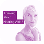 Thinking About Hearing Aids